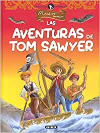 Las Aventuras de Tom Sawyer (Clásicos juveniles): Amazon.es: Mark ...
