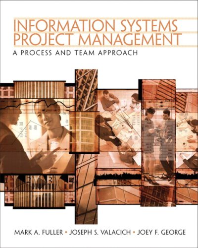 Information Systems Project Management: A Process and...