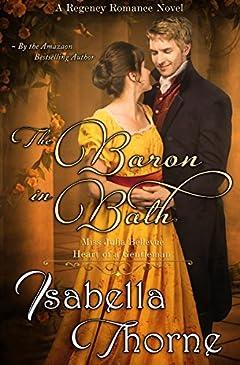 The Baron in Bath - Miss Julia Bellevue: A Regency Romance Novel
