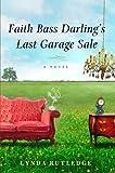 Faith Bass Darling's Last Garage Sale, Lynda Rutledge, 0399157190