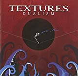 Dualism by Textures (2011-09-27)