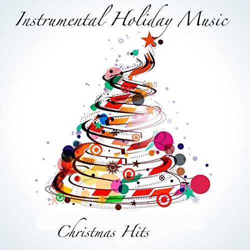 Instrumental Holiday Music