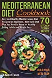 Mediterranean Diet Cookbook: Easy and Healthy