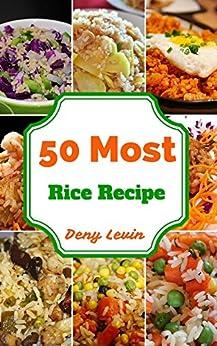 Rice Cookbook : 50 Delicious of Rice Cookbook (Rice