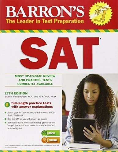Barron's SAT, 27th Edition (Barron's Sat (Book Only)) by Sharon Weiner Green M.A. (2014-06-01)