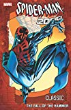 Spider-Man 2099 Classic Volume 3: The Fall of the Hammer