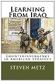 Learning from Iraq, Steven Metz Metz, 1495211940