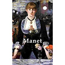 Delphi Complete Works of Édouard Manet (Illustrated) (Delphi Masters of Art Book 29)