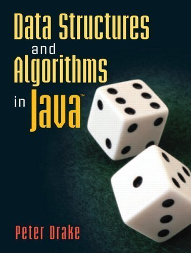 Data Structures and Algorithms in Java by Drake, Peter published by Prentice Hall (2005) by Prentice Hall