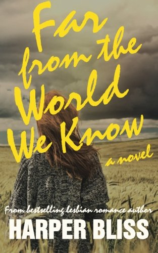 Far from the World We Know by Ladylit Publishing