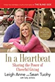 Front cover for the book In a Heartbeat: Sharing the Power of Cheerful Giving by Leigh Anne Tuohy