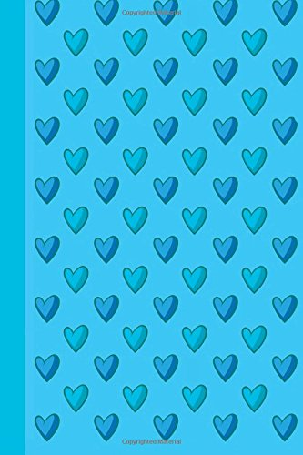Journal: Blue Hearts 6x9 - LINED JOURNAL - Journal with lined pages - (Diary, Notebook) (Hearts Lined Journal Series)
