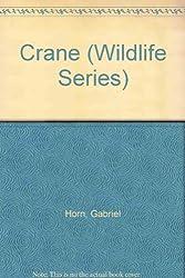 Crane (Wildlife Series)