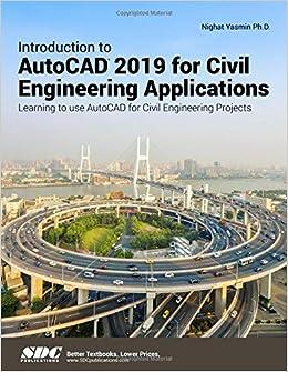 Amazon com: Introduction to AutoCAD 2019 for Civil