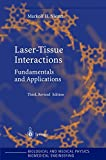 img - for Laser-Tissue Interactions: Fundamentals and Applications (Biological and Medical Physics, Biomedical Engineering) book / textbook / text book