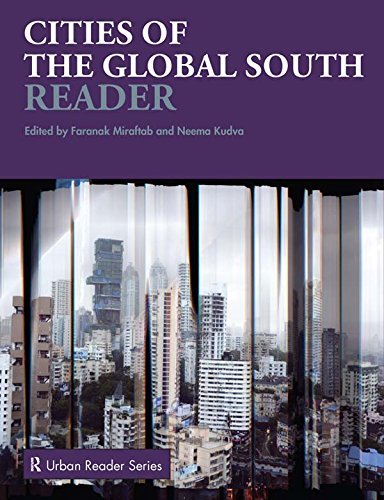 Download Cities of the Global South Reader (Routledge Urban Reader Series) Pdf