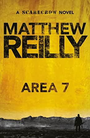 Area 7 A Scarecrow Novel 2 Kindle Edition By Reilly Matthew