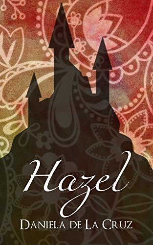 Hazel: Serie Radwulf (Spanish Edition) by [de La Cruz, Daniela]