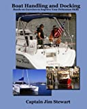 img - for Boat Handling and Docking: Hands-on Exercises to Improve Your Helmsman Skills book / textbook / text book