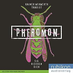 Sie riechen dich (Pheromon 1) Hörbuch