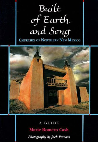 Built of Earth and Song:  Churches of Northern New Mexico ebook