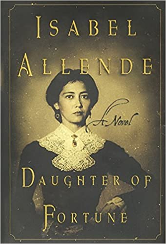 Daughter of Fortune: A Novel, Isabel Allende