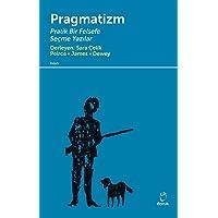Pragmatizm Pratik Bir Felsefe