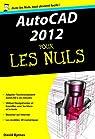 Autocad 2012 poche pour les nuls par Byrnes