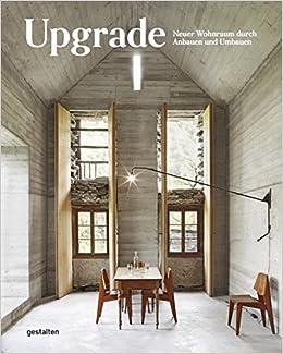 Wohnräume Gestalten upgrade neuer wohnraum durch anbauen und umbauen amazon de