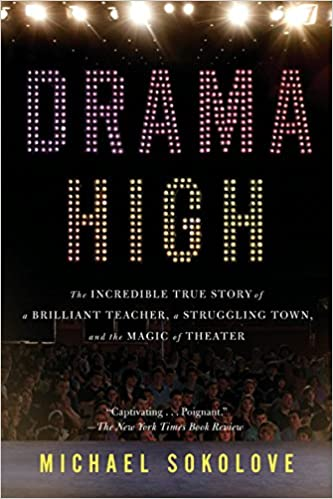 Putting Magic Of Theatrical Lighting To >> Drama High The Incredible True Story Of A Brilliant Teacher A