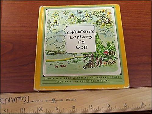 childrens letters to god eric marshall stuart hample yanni posnakoff amazoncom books