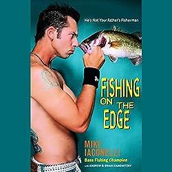 Fishing on the Edge