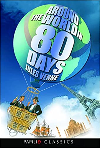 Buy Around the World in 80 Days by Jules Verne (Papilio Classics) Book Online at Low Prices in India | Around the World in 80 Days by Jules Verne (Papilio ...
