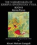 The Mahabharata of Krishna-Dwaipayana Vyasa Book 8 Karna Parva, Krishna Dwaipayana Vyasa, 1483700607