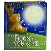 The Moon Sees You & Me: Children's Board Book (Love You Always)
