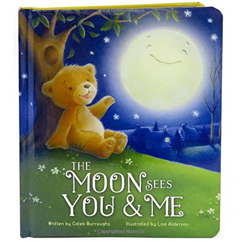 The Moon Sees You & Me: Children's Board Book (Love You (Cottage Star)