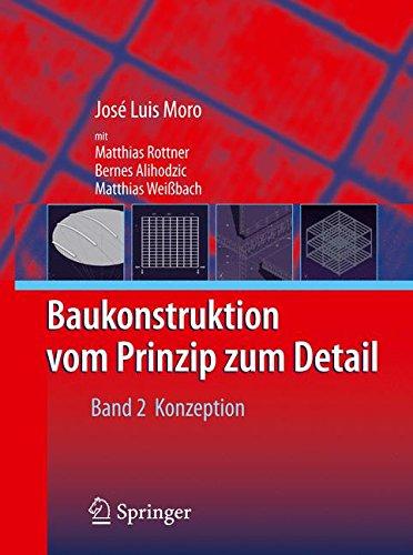 Baukonstruktion - vom Prinzip zum Detail: Band 2 Konzeption (German Edition)