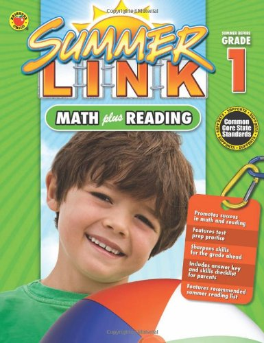 Math plus Reading, Grades K - 1: Summer Before Grade 1 (Summer Link)