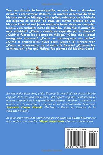 Malaga Surf: Historia del Surf y Bodyboard 1970-2000: Amazon.es: Daniel Esparza: Libros