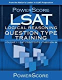 PowerScore LSAT Logical Reasoning: Question Type Training (Powerscore Test Preparation) by David M. Killoran (2010-08-01)