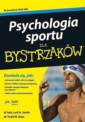 Psychologia sportu dla bystrzakow