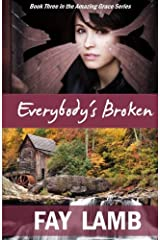 Everybody's Broken (Amazing Grace) (Volume 3)