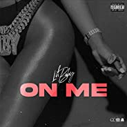 On Me [Explicit]