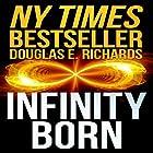 Infinity Born Hörbuch von Douglas E. Richards Gesprochen von: Corey Gagne