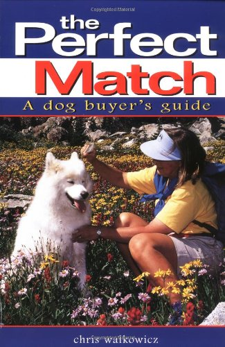 The Perfect Match: A Dog Buyer's Guide (Howell reference books)