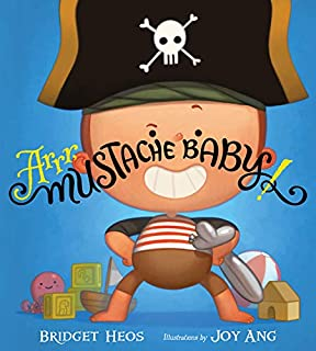 Book Cover: Arrr, Mustache Baby!