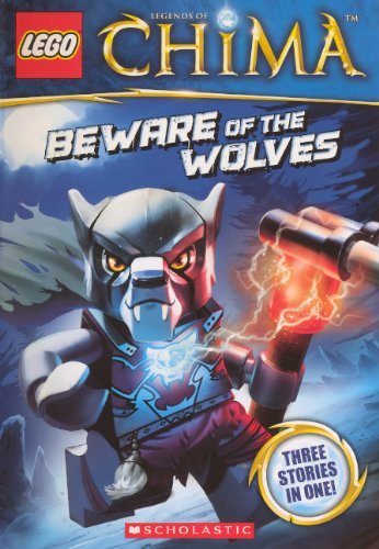 Beware Of The Wolves (Turtleback School & Library Binding Edition) (Lego Legends of Chima) PDF