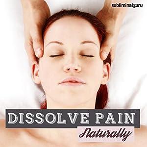 Dissolve Pain Naturally Speech