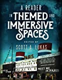 img - for A Reader in Themed and Immersive Spaces book / textbook / text book