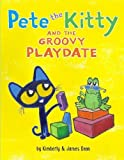 buy book  Pete the Kitty and the Groovy Playdate